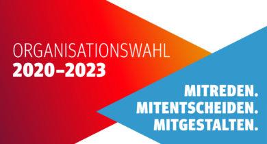 Die Organisationswahlen 2020 – 2023